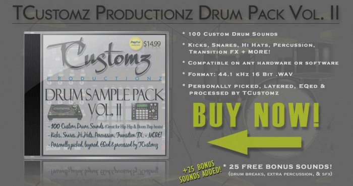 Buy Now - TCustomz Productionz Drum Sample Pack Vol. II